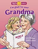 img - for I'm Glad I'm Your Grandma (Happy Day) by Bill Horlacher (2014-03-24) book / textbook / text book