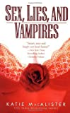 Sex, Lies and Vampires (The Dark Ones, Book 3) [Mass Market Paperback]