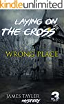 MYSTERY: Laying on the cross - WRONG...