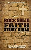 Rock Solid Faith Study Bible for Teens, NIV: Build and defend your faith based on God's promises (0310723302) by Various Authors