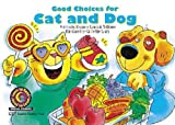 img - for Good Choices for Cat & Dog (Learn to Read, Read to Learn) book / textbook / text book