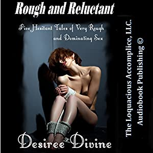 Rough and Reluctant Audiobook