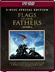 Flags of Our Fathers (Two-Disc Special Edition) [HD DVD]
