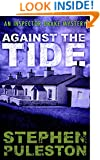 Against The Tide (Inspector Ian Drake Murder Mystery Series Book 3)