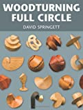By David Springett Woodturning Full Circle