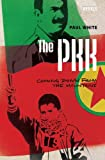 The PKK: Coming Down from the Mountains (Rebels)