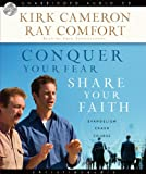 img - for Conquer Your Fear, Share Your Faith: An Evangelism Crash Course book / textbook / text book