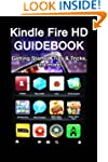 Kindle Fire HD Guidebook: Getting Sta...