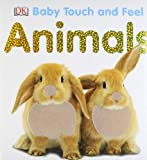 Dorling Kindersley Baby Touch and Feel: Animals