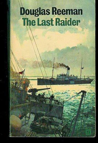 The Last Raider, Douglas Reeman
