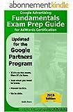 Google Advertising Fundamentals Exam Prep Guide for AdWords Certification (2016 SearchCerts.com Exam Prep Series) (English Edition)