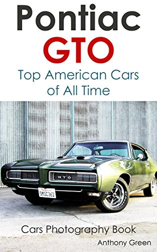 pontiac-gto-collection-top-american-cars-of-all-time-cars-photography-book-book-15-english-edition