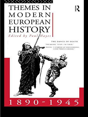 Themes in Modern European History 1890-1945 (Themes in Modern European History Series)