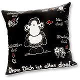 """Sheepworld 40158 Kissen schwarz """"Ohne Dich ist alles doof."""""""