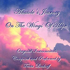 Anatole's Journey- On The Wings Of Hope