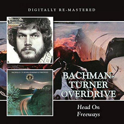 Bachman-turner Overdrive - Head On - Freeways - Zortam Music
