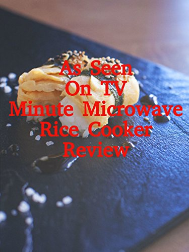 Review: As Seen On TV Minute Microwave Rice Cooker Review