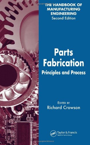 parts-fabrication-principles-and-process-handbook-of-manufacturing-engineering-second-edition-v-3