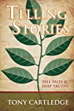 img - for Telling Stories: Tall Tales & Deep Truths book / textbook / text book