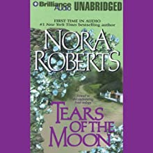 Tears of the Moon: Irish Jewels Trilogy, Book 2 Audiobook by Nora Roberts Narrated by Patricia Daniels