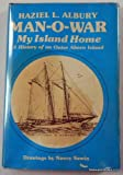 Man-O-War, my island home: A history of an Outer Abaco Island