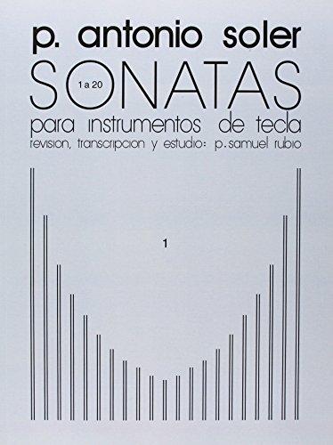 P. Antonio Soler: v. 1: Sonatas