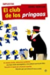 Impuestos. El club de los pringaos (A...