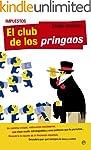Impuestos. El club de los pringaos (A...