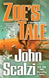 Zoe's Tale (Old Man's War Book 4) (English Edition)