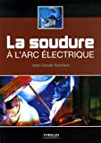 La soudure  l'arc lectrique