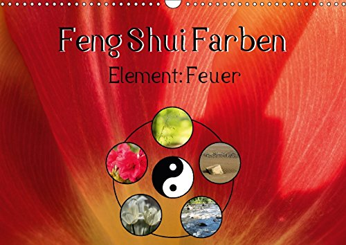 feng shui farben element feuer wandkalender 2017 din a3 quer die farbe rot steht im feng. Black Bedroom Furniture Sets. Home Design Ideas