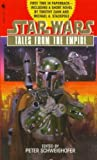 TALES FROM THE EMPIRE (Star Wars Series) (0553578723) by Schweighofer, Peter