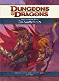 Player's Handbook Races: Dragonborn: A 4th Edition D&D Supplement (0786953861) by Wyatt, James