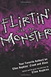Flirtin&#39; with the Monster