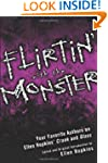 Flirtin' With the Monster: Your Favor...