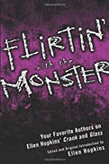 Flirtin' with the Monster