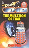 Doctor Who the Daleks' Masterplan, Part II: The Mutation of Time (Target Doctor Who Library) (Bk. 2) (0426203445) by Peel, John