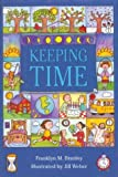 Keeping Time: From the Beginning and Into the 21st Century (0395477778) by Branley, Franklyn Mansfield