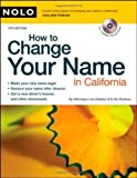 img - for How to Change Your Name in California 12th edition by Sedano Attorney, Lisa, Doskow Attorney, Emily (2008) Paperback book / textbook / text book