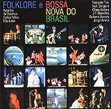 フォルクローレ・イ・ボサ・ノヴァ・ド・ブラジル(ブラジルの魂)(紙ジャケット仕様)