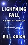 img - for Lightning Fall: A Novel of Disaster book / textbook / text book