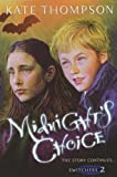 Kate Thompson Midnight's Choice (The Switchers Trilogy)