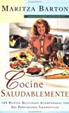 Cocine Saludablemente (Healthy Cooking)