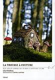 echange, troc Léa Stansal - La trousse à couture : Petit conte philosophique pour 20 objets à confectionner soi-même