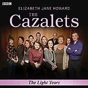The Cazalets: The Light Years (Dramatized) | Elizabeth Jane Howard