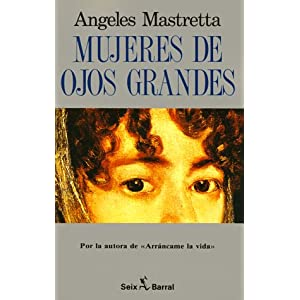 Mujeres de ojos grandes (Spanish Edition)