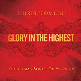 Glory In The Highest: Christmas Songs Of Worship [+digital booklet]