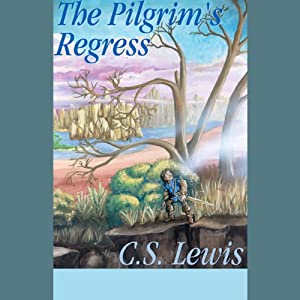 The Pilgrim's Regress Audiobook