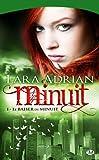 Minuit, Tome1: Le baiser de minuit par Lara Adrian