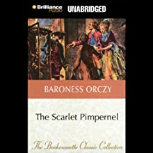 The Scarlet Pimpernel (       UNABRIDGED) by Baroness Orczy Narrated by Michael Page